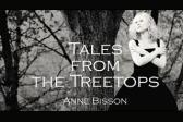 Anne Bisson Tales From the Treetops