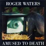 7. Roger Waters ‎– Amused To Death